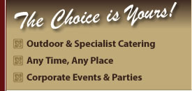 Catering - outdoor catering specalists